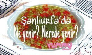 SaSanliurfa_Ne_Yenir_Ne_Icilir